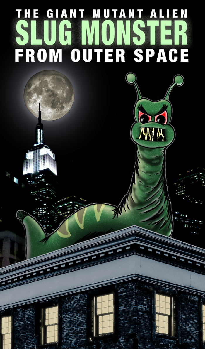 The Giant Mutant Alien Slug Monster From Outer Space